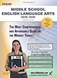 Praxis Middle School English Language Arts 0049, 5049 Teacher Certification Study Guide Test Prep