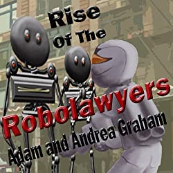 Rise of the Robolawyers