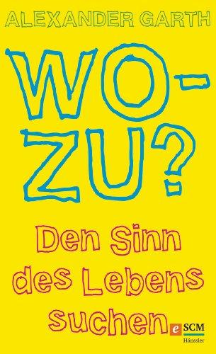 Zur Frage nach dem Sinn des Lebens (German Edition)