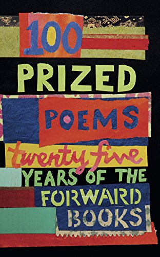 Books : 100 Prized Poems: Twenty-five years of the Forward Books (Kindle Single )