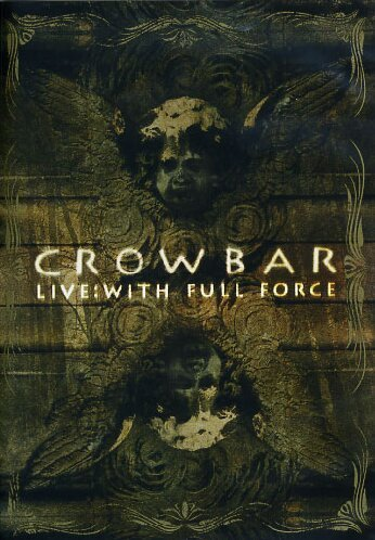 Crowbar - Crowbar: Live: With Full Force (DVD)