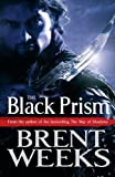 """The Black Prism Lightbringer Bk. 1 (Lightbringer Trilogy)"" av Brent Weeks"