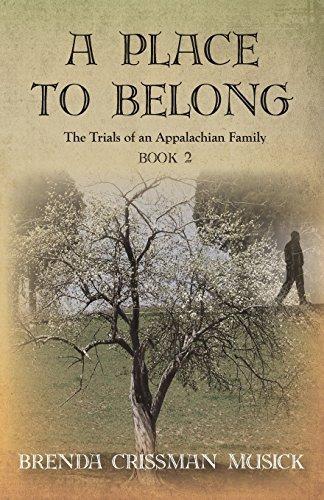 A Place To Belong The Trials of an Appalachian Family Book 2 by Brenda Crissman Musick - Creek City Mall Shopping