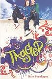 Tagged (Turtleback School & Library Binding Edition)