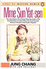 Madame Sun Yat-Sen: Soong Ching-Ling (Lives of Modern Women) Paperback