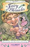The Fairy Chronicles. Periwinkle and the Cave of Courage. (The Fairy Chronicles, Book 6)