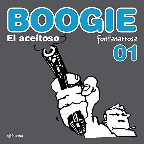 Boogie, el aceitoso 3 (Spanish Edition)