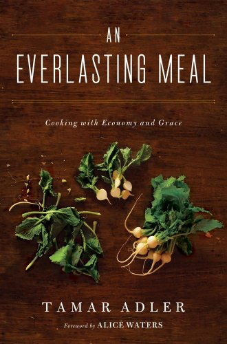 An Everlasting Meal: Cooking with Economy and - Village Sandhill Of