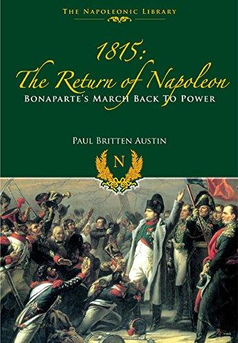 Download 1815: The Return of Napoleon (The Napoleonic Library) pdf