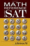 Math Reference for the SAT, Art Martirosyan, 145632361X