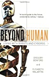 Beyond Human, Gregory Benford and Elisabeth Malartre, 076531083X
