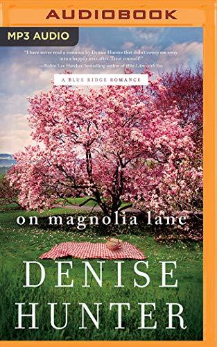 On Magnolia Lane (A Blue Ridge Romance) by Thomas Nelson on Brilliance Audio