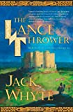 The Lance Thrower, Jack Whyte, 0812570138