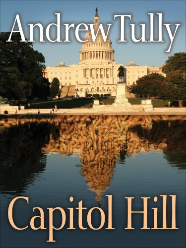 Capitol Hill by Andrew Tully