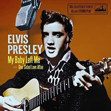 Amazon | My Baby Left Me | Presley, Elvis | ハードロック | 音楽
