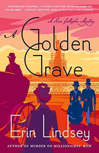 A Golden Grave: A Rose Gallagher Mystery by [Lindsey, Erin]