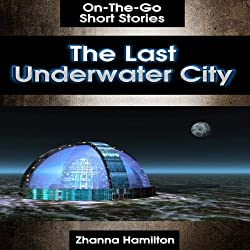 The Last Underwater City