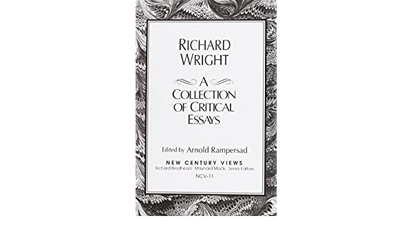 Essays In Science Amazoncom Richard Wright A Collection Of Critical Essays   Arnold Rampersad Books Essay Paper also Essay Paper Amazoncom Richard Wright A Collection Of Critical Essays  The Newspaper Essay