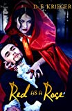 Red As a Rose (Fervent Fables Book 1)