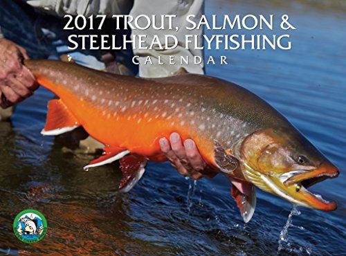 2017 Trout, Salmon & Steelhead Calendar