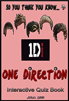 One Direction: The Interactive Quiz Book (So You Think You Know? 5) by [Reed, Julia]
