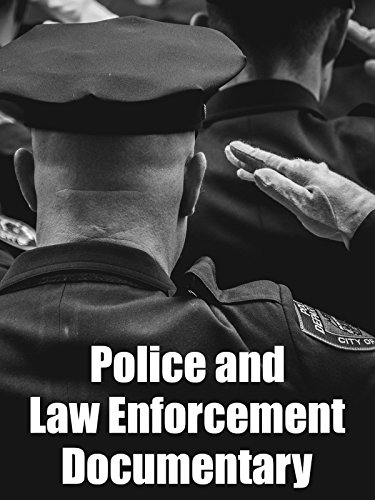 Police and Law Enforcement Documentary