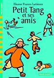 img - for Petit Tang ET Ses Amis (French Edition) book / textbook / text book