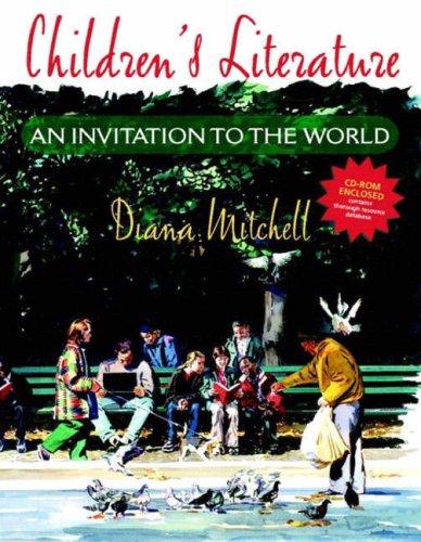 Children's Literature: An Invitation to the World (with Children's Literature Database CD-ROM, Version 2.0)