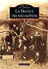 La France des mégalithes par Beyneix
