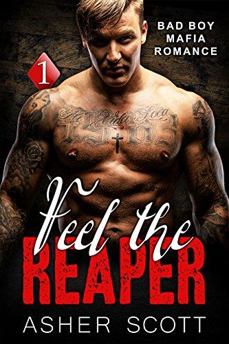 Feel the Reaper: A Bad Boy Mafia Romance (Crime Family Book 1)