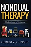 Nondual Therapy: The Psychology of Awakening