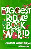 Biggest Riddle Book in the World, Joseph Rosenbloom, 0806988843