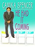 He Had It Coming, Camika Spencer, 0786280247