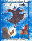 img - for Arctic Stories (Turtleback School & Library Binding Edition) book / textbook / text book