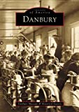 Danbury   (CT)  (Images of America)