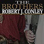 The Brothers | Robert J. Conley