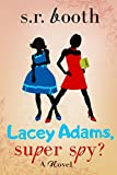 Bargain eBook - Lacey Adams  Super Spy