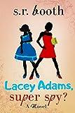 Bargain eBook - Lacey Adams  Super Spy