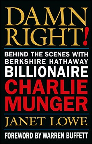 Damn Right! Behind the Scenes with Berkshire Hathaway Billionaire Charlie - Outlet Berkshire