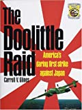 Front cover for the book The Doolittle Raid: America's Daring First Strike Against Japan by Carroll V. Glines