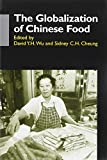 img - for The Globalization of Chinese Food (Anthropology of Asia Series) book / textbook / text book