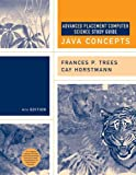 Java Concepts : Advanced Placement Computer Science, Trees, Frances P. , 0471718610
