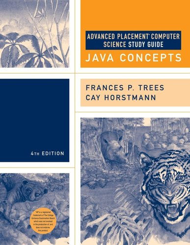 Advanced Placement Study Guide to accompany Cay Horstmann's Java Concepts