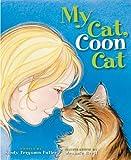 My Cat, Coon Cat, Sandy Ferguson Fuller, 1934031321