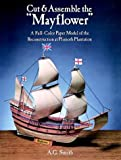 Cut and Assemble Mayflower, A. G. Smith, 0486256731