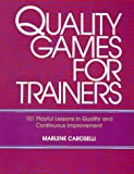 Quality Games for Trainers, Marlene Caroselli, 0070115036