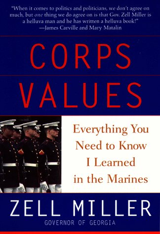 Corps Values: Everything You Need to Know I Learned In the Marines by Bantam