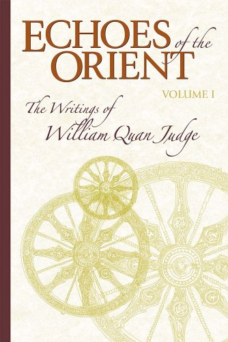 Echoes-of-the-Orient-Vol-1-The-Writings-of-William-Quan-Judge