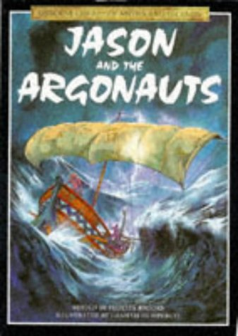 Read Online Jason and the Argonauts (Library of Myths and Legends Series) pdf epub