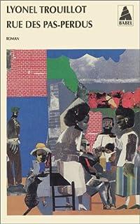 Rue des Pas-Perdus : roman